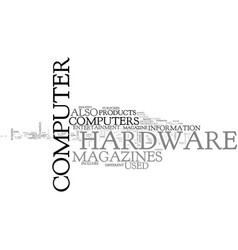 What computer hardware magazines are out there vector