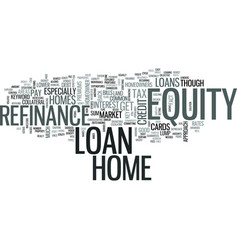 z refinance home equity loan text word cloud vector image