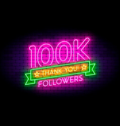100k 100000 followers neon sign on the wall vector image