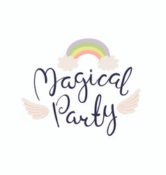 Magical party lettering quote vector