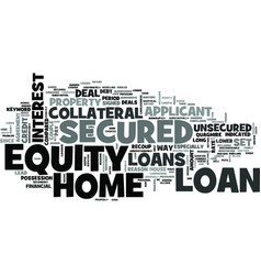Z secured home equity loan text word cloud concept vector