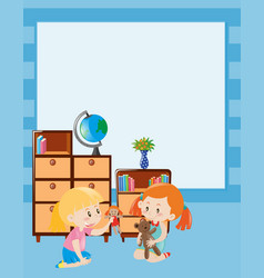 Border template with two girls playing doll vector