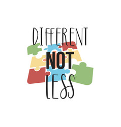 Different not less quote lettering typography vector