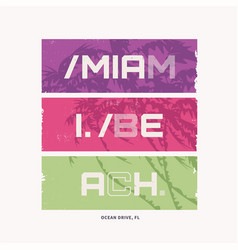 Graphic t-shirt design on topic miami beach vector