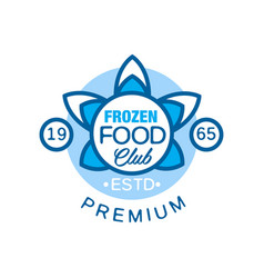 frozen food club premium estd 1965 abstract label vector image