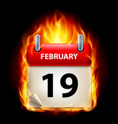 Nineteenth february in calendar burning icon on vector