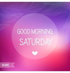Saturday vector