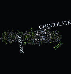 the last piece of chocolate ever business tips vector image
