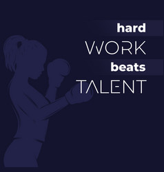 motivation quote hard work beats talent poster vector image