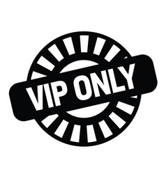 vip only stamp on white vector image