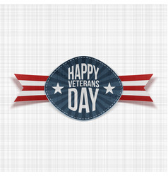 Happy veterans day national badge with ribbon vector