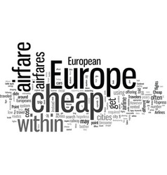how to find cheap airfare within europe vector image