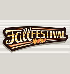 Lettering fall festival vector