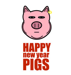slogan with a new year pig on a white background vector image