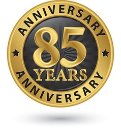 85 years anniversary gold label vector image