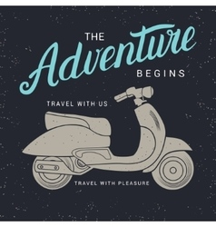 Adventure begins poster with scooter vector