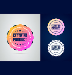 certified quality guaranteed product color vector image