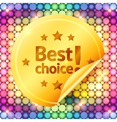 Golden best choice sticker on disco lights vector
