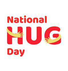 national hug day poster vector image
