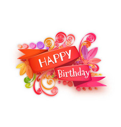 Quilling composition of happy birthday vector