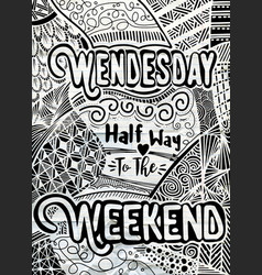 Week days motivation quotes wednesday ethnic vector