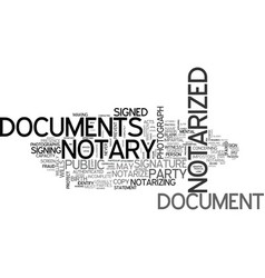 What documents cannot be notarized text word vector