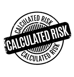 Calculated risk rubber stamp vector