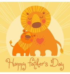 Happy Fathers Day card Cute lion and cub vector image