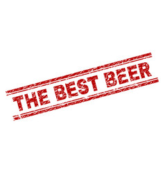 Grunge textured the best beer stamp seal vector
