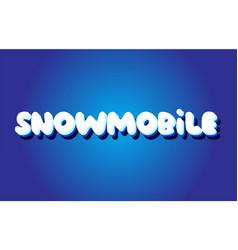Snowmobile text 3d blue white concept design logo vector