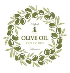 label for olive oil wreath of green olives vector image