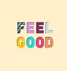 feel good paper cut letters feeling well concept vector image