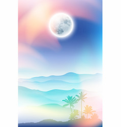 fullmoon and palm tree and mountains in the fog vector image