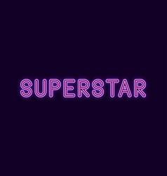 Neon inscription of superstar vector