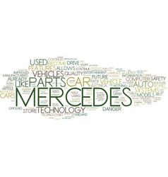The latest mercedes car technology text vector