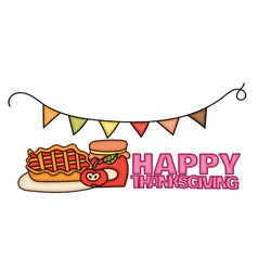 Happy Thanksgiving Day banner sign with a pie a vector image vector image