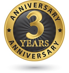 3 years anniversary gold label vector image