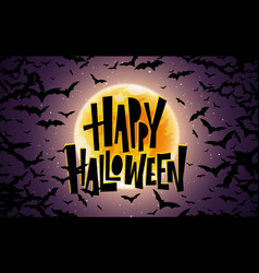 happy halloween lettering holiday calligraphy for vector image