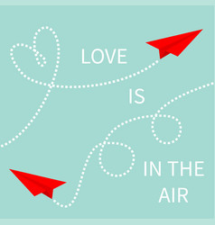 love is in the air two red flying origami paper vector image