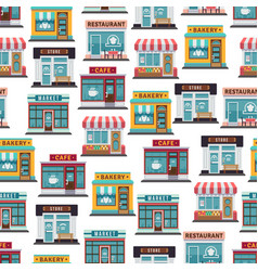 store fronts seamless pattern - cafe restaurant vector image