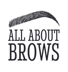 all about brows text and eyebrow brow bar logo vector image vector image