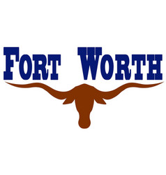 Flag of city fort worth in texas usa vector