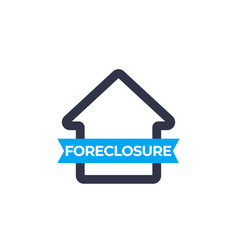 Foreclosure icon sign vector
