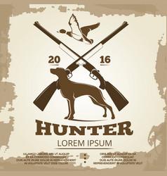 hunting vintage poster design with guns dog vector image