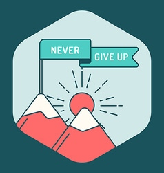 motivational poster never give up vector image
