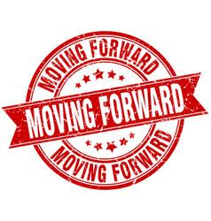 moving forward round grunge ribbon stamp vector image vector image