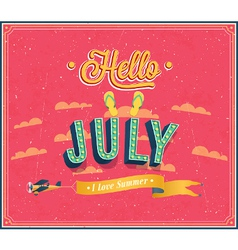 Hello july typographic design vector image