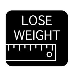 Ruler and lose weight inscription solid icon vector