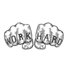 Work hard tattoo fist sketch vector