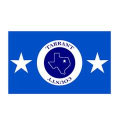 flag of tarrant county in texas usa vector image